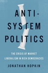 Anti-System Politics: The Crisis of Market Liberalism in Rich Democracies