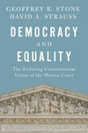 Democracy and Equality: The Enduring Constitutional Vision of the Warren Court