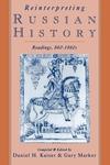 Reinterpreting Russian History:Readings, 860-1860s