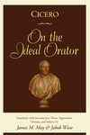 Cicero:On the Ideal Orator