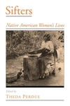 Sifters:Native American Women's Lives