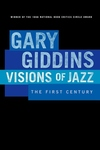 Visions of Jazz:The First Century