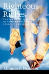 Righteous Riches:The Word of Faith Movement in Contemporary African American Religion