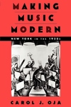 Making Music Modern : New York in the 1920s