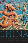 China:Empire and Civilization