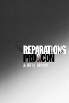 Reparations:Pro and Con