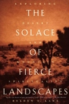 The Solace of Fierce Landscapes:Exploring Desert and Mountain Spirituality