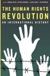 The Human Rights Revolution:An International History
