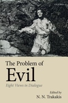 Problem of Evil: Eight Views in Dialogue