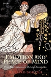 Emotion and Peace of Mind:From Stoic Agitation to Christian Temptation