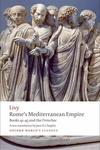 Rome's Mediterranean Empire : Books 41-45 and the Periochae