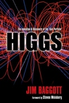Higgs:The Invention and Discovery of the 'God Particle'