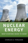Nuclear Energy : What Everyone Needs to Know