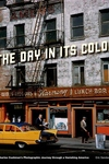 The Day in Its Color:Charles Cushman's Photographic Journey Through a Vanishing America
