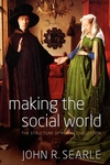 Making the Social World:The Structure of Human Civilization
