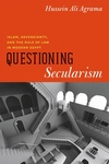 Questioning Secularism:Islam, Sovereignty, and the Rule of Law in Modern Egypt