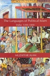 The Languages of Political Islam:India 1200-1800