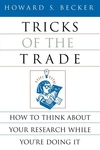 Tricks of the Trade:How to Think about Your Research While You're Doing It