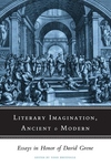 Literary Imagination, Ancient and Modern:Essays in Honor of David Grene