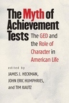 The Myth of Achievement Tests:The GED and the Role of Character in American Life