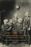 Victorian Scientific Naturalism:Community, Identity, Continuity