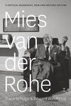 Mies Van der Rohe:A Critical Biography
