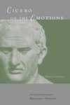 Cicero on the Emotions:Tusculan Disputations 3 and 4