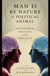 Man Is by Nature a Political Animal:Evolution, Biology, and Politics