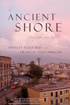 The Ancient Shore:Dispatches from Naples
