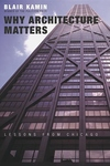 Why Architecture Matters:Lessons from Chicago