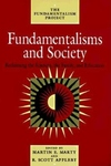 Fundamentalisms and Society:Reclaiming the Sciences, the Family, and Education