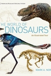 World of Dinosaurs: An Illustrated Tour