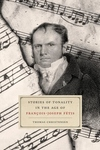 Stories of Tonality in the Age of Francois-Joseph Fetis