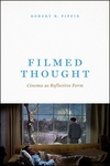 Filmed Thought : Cinema As Reflective Form