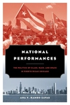 National Performances:The Politics of Class, Race, and Space in Puerto Rican Chicago