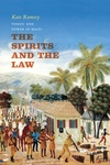 The Spirits and the Law:Vodou and Power in Haiti