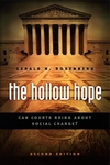 The Hollow Hope:Can Courts Bring about Social Change?