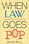 When Law Goes Pop:The Vanishing Line Between Law and Popular Culture