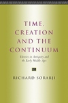 Time, Creation and the Continuum:Theories in Antiquity and the Early Middle Ages