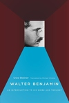 Walter Benjamin:An Introduction to His Work and Thought