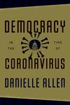 Democracy in the Time of Coronavirus