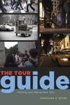 The Tour Guide:Walking and Talking New York