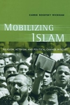 Mobilizing Islam:Religion, Activism, and Political Change in Egypt