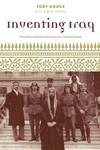 Inventing Iraq:The Failure of Nation Building and a History Denied