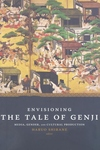 Envisioning the Tale of Genji:Media, Gender, and Cultural Production