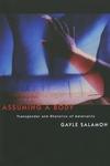 Assuming a Body:Transgender and Rhetorics of Materiality