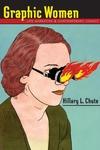 Graphic Women:Life Narrative and Contemporary Comics