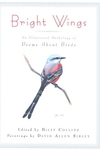 Bright Wings:An Illustrated Anthology of Poems about Birds