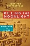 Killing the Moonlight