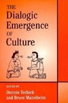 The Dialogic Emergence of Culture